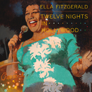 Twelve Nights In Hollywood/Ella Fitzgerald