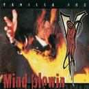 Mind Blowin'/Vanilla Ice