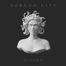 Sirens (Deluxe)/Gorgon City