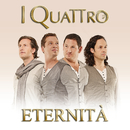 Eternità/I Quattro