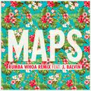 Maps (Rumba Whoa Remix) (feat. J. Balvin)/Maroon 5