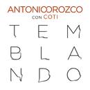 Temblando (feat. Coti)/Antonio Orozco