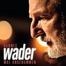Mal angenommen/Hannes Wader
