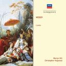 Weber: Lieder/Martyn Hill, Christopher Hogwood