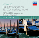 Vivaldi: La Stravaganza - 12 Concertos Op.4/Monica Huggett, The Academy of Ancient Music, Christopher Hogwood