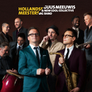 Hollandse Meesters/Guus Meeuwis, New Cool Collective Big Band