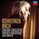 Bach, J.S.: Italian Concerto; French Overture; Aria Variata/Vladimir Ashkenazy