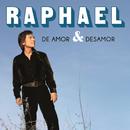 De Amor & Desamor/Raphael