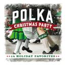 Polka Christmas Party: 14 Holiday Favorites/Craig Duncan