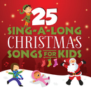 25 Sing-A-Long Christmas Songs For Kids/Songtime Kids