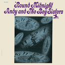'Round Midnight (Rudy Van Gelder Remaster)/Andy And The Bey Sisters