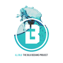 The BLU Oceans Project/iLL BLU