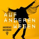 Auf anderen Wegen/Andreas Bourani