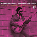Right On Brother (Rudy Van Gelder Remaster) (feat. Rusty Bryant, Charlie Earland, Jimmy Lewis, Bernard Purdie)/Boogaloo Joe Jones
