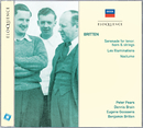Britten: Serenade for tenor, horn & strings; Les Illuminations; Nocturne/Sir Peter Pears, Dennis Brain, New Symphony Orchestra London, Eugene Goossens