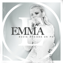 Resta Ancora Un Po'/Emma