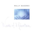 Words Of A Mountain/Wally Badarou