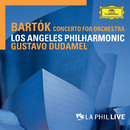 Bartók: Concerto For Orchestra (Live)/Los Angeles Philharmonic, Gustavo Dudamel