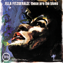 These Are The Blues/Ella Fitzgerald