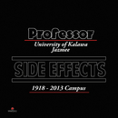Side Effects (University of Kalawa Jazmee 1918 – 2013 Campus)/Professor