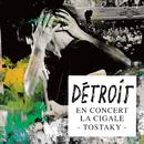 Tostaky(Live)/Détroit