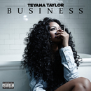 Business/Teyana Taylor