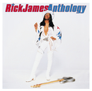 Anthology/Rick James