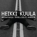 Heijastuksia täydelliseltä rundilta/Heikki Kuula