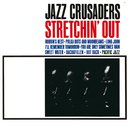 Stretchin' Out/The Jazz Crusaders