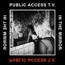 In The Mirror/Public Access TV