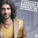 Antonio Orozco / Antonio Orozco (Mexican Version)/Antonio Orozco