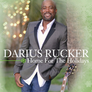 Home For The Holidays/Darius Rucker