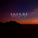 Save Me (Sean Darin Remix)/Raise