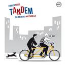 Tandem/Fabrizio Bosso, Julian Oliver Mazzariello