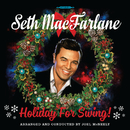 Holiday For Swing!/Seth MacFarlane