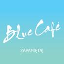 Zapamiętaj/Blue Cafe