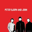 Peter Bjorn And John/Peter Bjorn And John