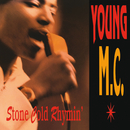 Stone Cold Rhymin'/Young MC
