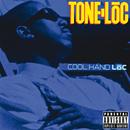 Cool Hand Loc/Tone-Loc