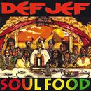 Soul Food/Def Jef