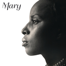 Mary/Mary J. Blige featuring Drake