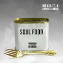 Soul Food (feat. Raphael Saadiq)/Big K.R.I.T.