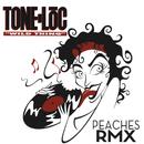 Wild Thing (Peaches Remix) (feat. Peaches)/Tone-Loc