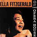 エラ・アット・ジ・オペラ・ハウス+9 (feat. The Oscar Peterson Trio)/Ella Fitzgerald