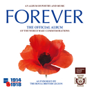 Forever: The Official Album of the World War 1 Commemorations/Central Band Of The Royal British Legion