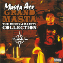 Grand Masta (The Remix & Rarity Collection)/Masta Ace Incorporated