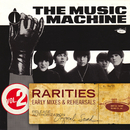 Rarities Volume 2 - Early Mixes & Rehearsals/The Music Machine