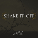 Shake It Off/Us The Duo