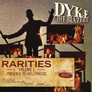 Rarities Volume 1 - Phoenix to Hollywood/Dyke & The Blazers
