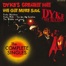 Dyke's Greatest Hits - The Complete Singles/Dyke & The Blazers